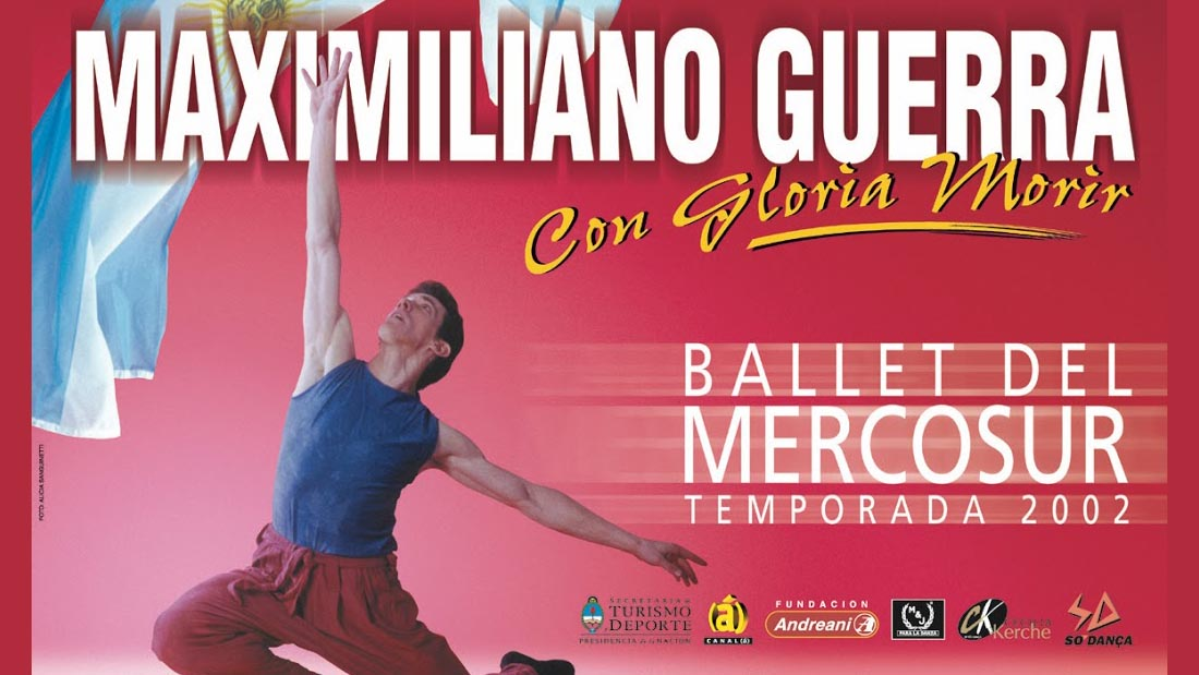 Ballet del Mercosur - Maximiliano Guerra - Teatro El Nacional